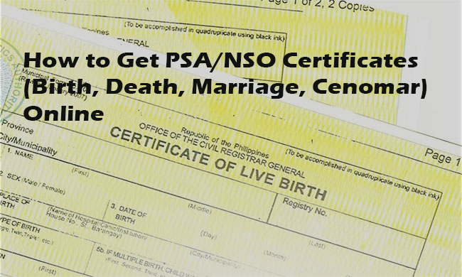 how to get psa/nso certificates (birth, death, marriage, cenomar